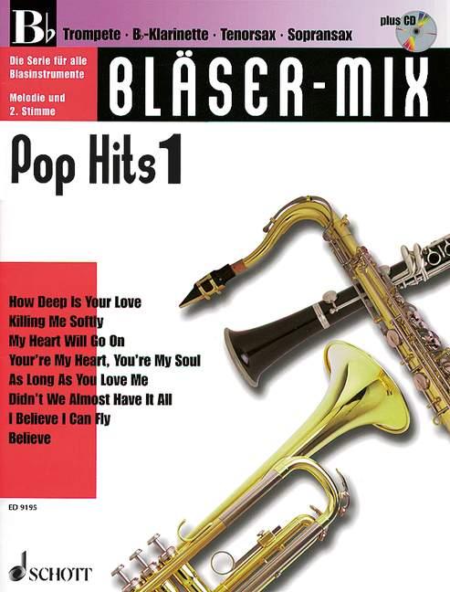 Bläser-Mix (+CD): Pop-Hits 1 für B-Instrumente (Melodie und 2. Stimme)