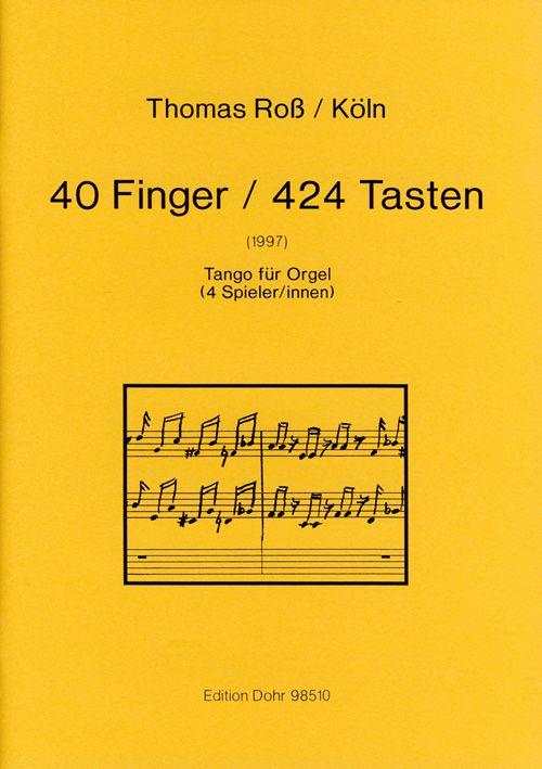 40 Finger 424 Tasten: Tango für Orgel (4 Spieler/innen)