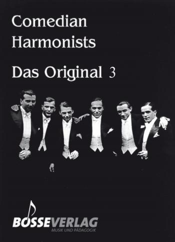 Comedian Harmonists Band 3: das Original für Männerchor und Klavier