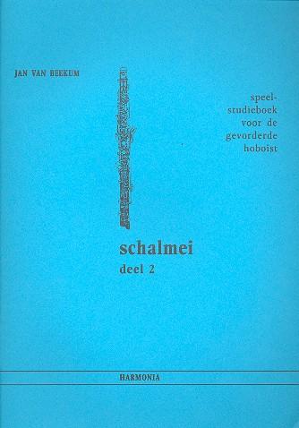Beekum, Jan van - Schalmei Band 2 : Spiel- und