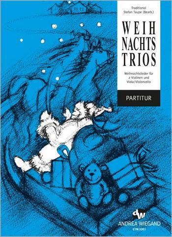 Weihnachts-Trios: für 2 Violinen und Viola Violoncello