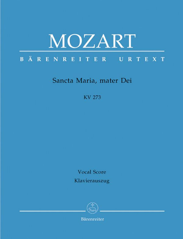 Sancta Maria mater dei KV273: für Chor, Streicher und Orgel