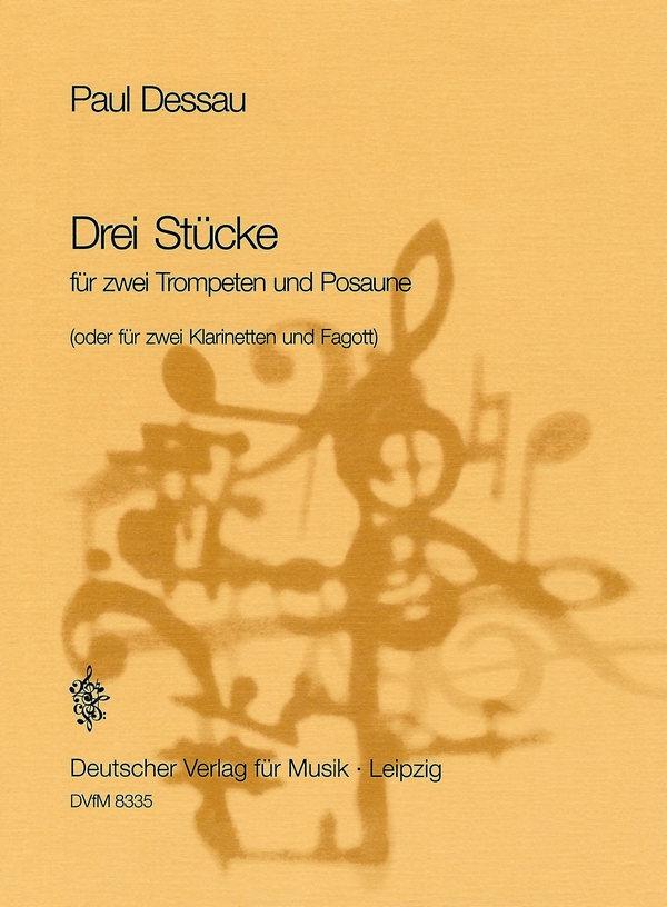 3 Stücke: für 2 Trompeten und Posaune (2 Klarinetten, Fagott)