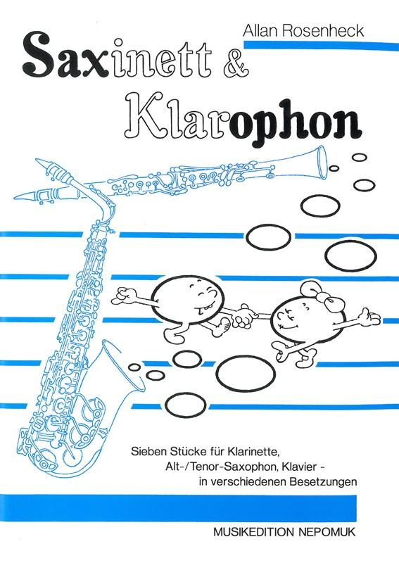 Saxinett und Klarophon: 7 Stücke für Klarinette, Alt-/Tenorsaxophon