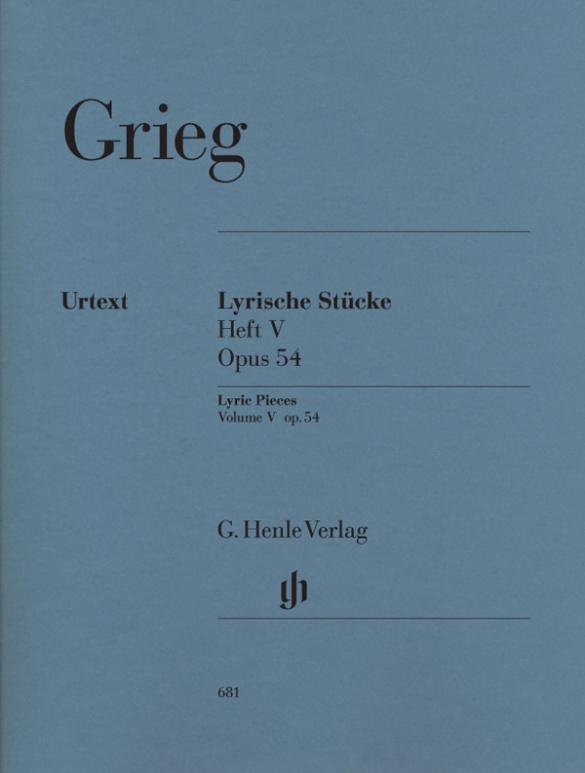 Grieg, Edvard Hagerup - Lyrische Stücke op.54 Band 5 :