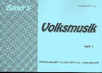 Bauers Volksmusik Band 1: für Blasorchester