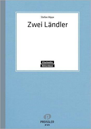 2 Ländler: für Klarinette und Akkordeon (mit M3)