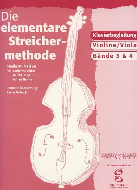 Die elementare Streichermethode: Klavierbegleitung zu Violine/Viola Band 3+4