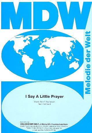 I say a little Prayer: Einzelausgabe Gesang und Klavier