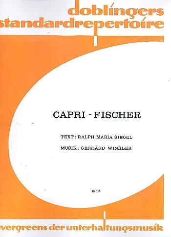 Capri-Fischer: Einzelausgabe für Gesang und Klavier mit Akkord-Bez.