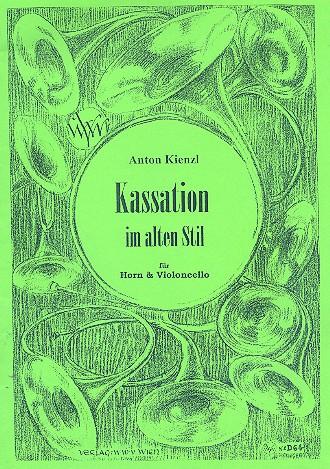 Kassation im alten Stil: für Horn in F und Violoncello