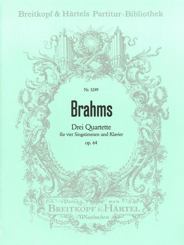3 Quartette opus.64: für 4 Singstimmen und Klavier