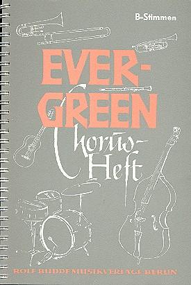 Evergreen Chorusheft: B-Stimmen