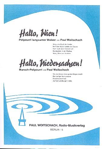 Hallo Wien und Hallo Niedersachsen: Potpourri für Gesang und Klavier