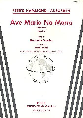 Ave Maria no morro: Einzelausgabe für E-Orgel