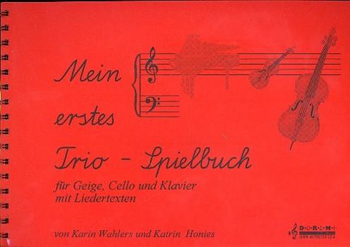 Mein erstes Trio-Spielbuch: für Violine, Violoncello und Klavier