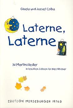 Laterne Laterne: für Blechbläserensemble Ausgabe für Posaune (wenn Trp in C)