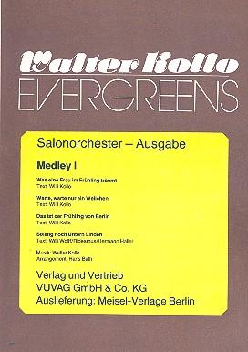 Walter-Kollo-Evergreens Medley 1: für Salonorchester