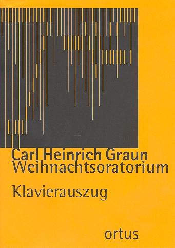 Graun, Karl Heinrich - Weihnachtsoratorium :