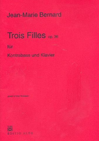 3 FILLES opus.36: FUER KONTRABASS UND KLAVIER