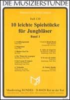 10 leichte Spielstücke für Jungbläser Band 1: für Blasorchester