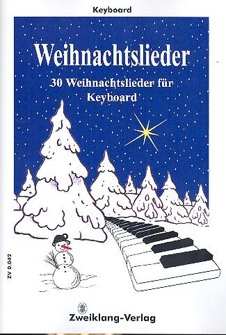 30 Weihnachtslieder: für Keyboard