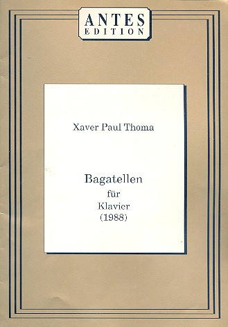 Bagatellen: für Klavier (1988)
