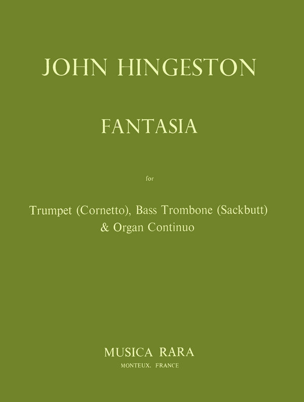 FANTASIA: FOR CORNETTO (TRP), SACK- BUTT (TROMBONE) AND ORGAN CONTINUO