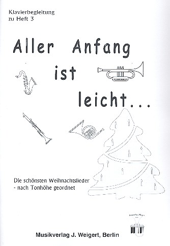 Aller Anfang ist leicht Band 3 (Weihnachtslieder): Klavierbegleitung Trompete/Posaune