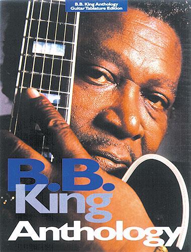 B.B. King: Anthology Songbook guitar/tab