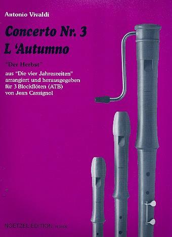 Concerto Nr.3 aus Die vier Jahreszeiten: für 3 Blockfloeten (ATB)