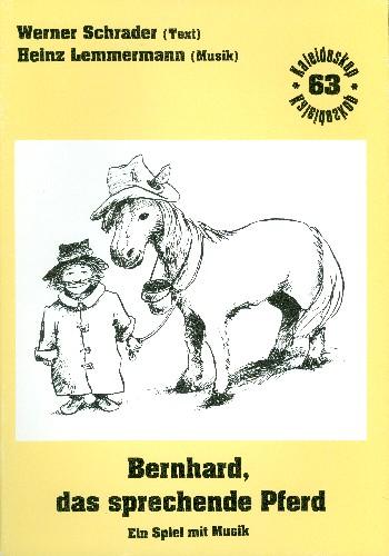 Bernhard das sprechende Pferd: für Gesang, Stabspiele und Klavier