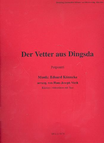 Der Vetter aus Dingsda: Großes Potpourri für Klavier