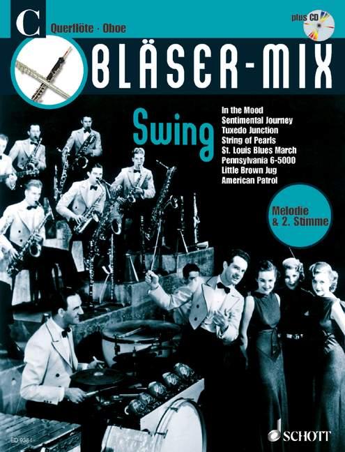 Bläser-Mix (+CD): Swing für C-Instrumente (Melodie