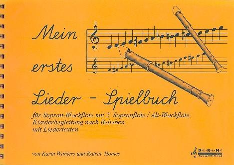 Mein erstes Liederspielbuch: für für Sopranblockflöte (2. Blockflöte,