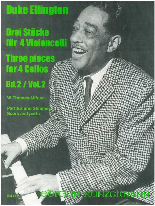 3 Stücke Band 2: für 4 Violoncelli Partitur und Stimmen