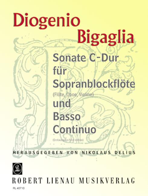 Bigaglia, Diogenio - Sonate C-Dur : für
