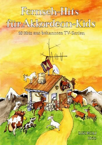 Fernseh-Hits für Akkordeon-Kids: 10 Hits aus bekannten TV-Serien