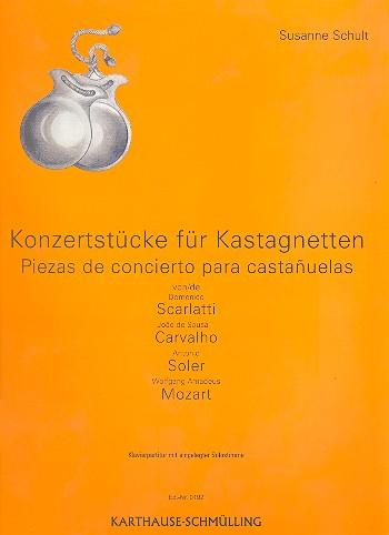 Konzertstücke: für Kastagnetten und Klavier