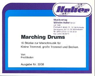 Marching Drums: 16 Stücke für kleine Trommel, große Trommel und