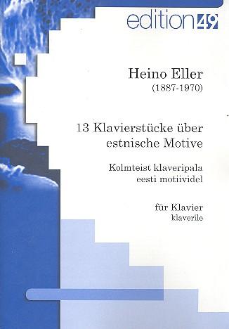 13 Klavierstücke über estnische Motive