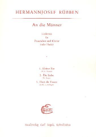 An die Männer: Liedertrio für Frauenchor und Klavier (Harfe)