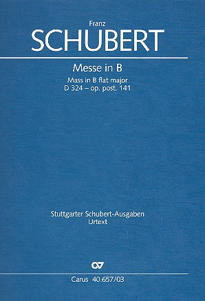 Schubert, Franz - Messe B-Dur D324 op.post.141 : für