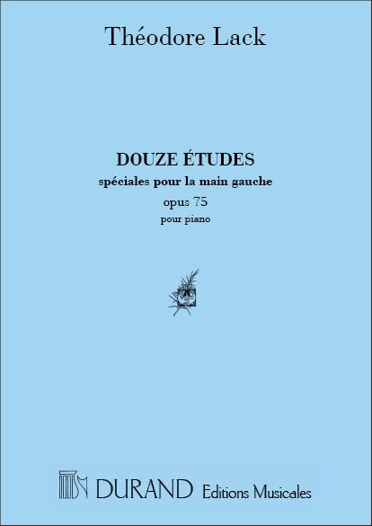 12 études speciales opus.75: pour la main gauche (piano)