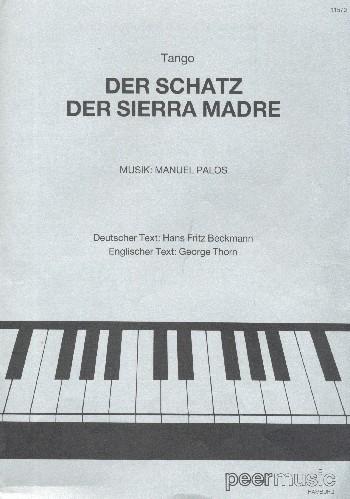 Der Schatz der Sierra Madre: Einzelausgabe Gesang und Klavier