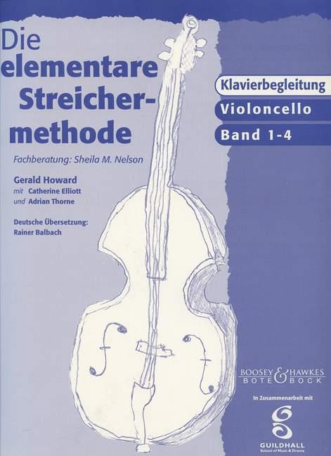 Die elementare Streichermethode: Klavierbegleitung zu