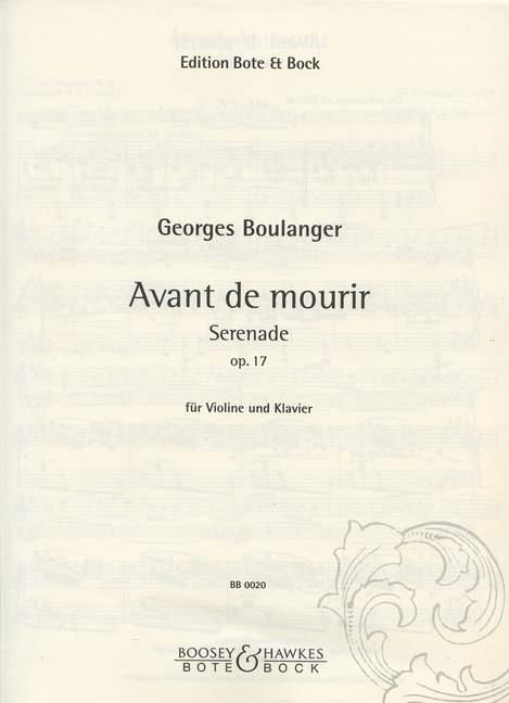 Avant de mourir opus.17: Serenade für Violine und Klavier