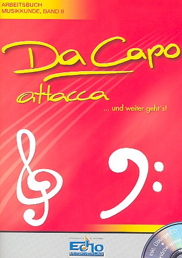 Da Capo attacca (+CD): Arbeitsbuch Musikkunde Band 2