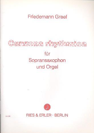 Canzona rhythmica: für Sopransaxophon und Orgel
