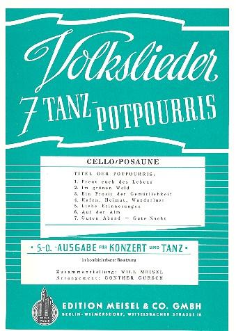 7 Volkslieder-Tanzpotpourris: Cello / Posaune